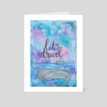 Let's travel - Art Card by Katia Guliaeva
