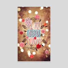 All you need is love - Canvas by Mihalis Athanasopoulos