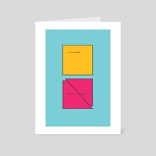 If it's made, make it better - Art Card by Prøpagandism