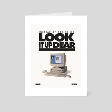 Look It Up Dear - Art Card by Jesiah Atkinson