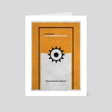 A Clockwork Orange - Art Card by Deniz Akerman