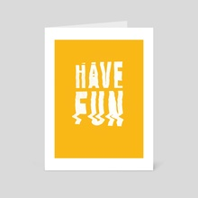 Have fun #2 - Art Card by Aleksandr Gusakov