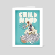 Childhood - Art Card by Nazario Graziano