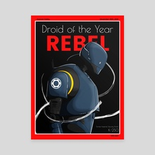 Rebel | Droid of The Year Cover - Canvas by Keenan Dailey