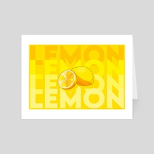 LEMON pt. 2 - Art Card by sunsheine