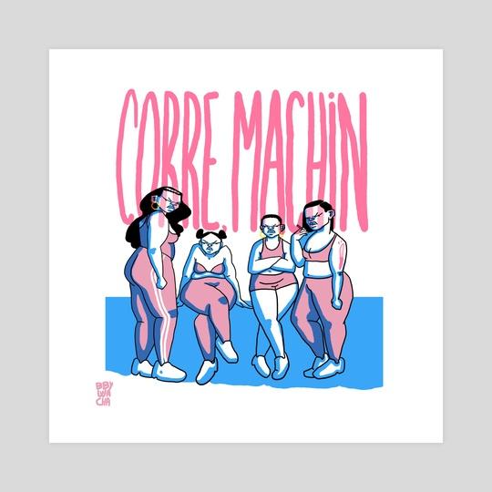 Corre, machin by BBYWACHA