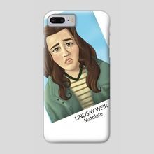Lindsay Weir - Phone Case by Jessica Lucas