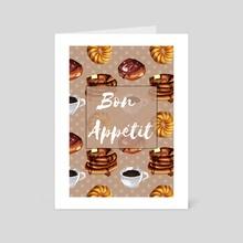 Bon Appétit - Art Card by Cassandra Rollins