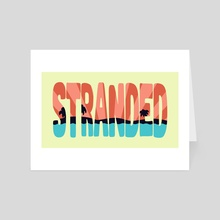 STR\NDED - Art Card by Dylan Morang