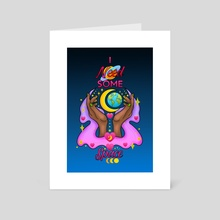 I Need Some Space (Medium) - Art Card by Demi Taylor