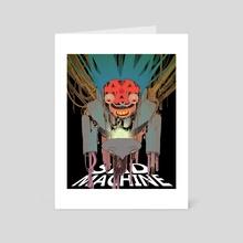 SAD MACHINE - Art Card by doobashmurp