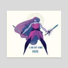 I AM MY OWN HERO - Canvas by Devon Bragg