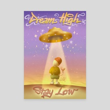 Dream High, Stay Low  - Canvas by Kind Gotospace