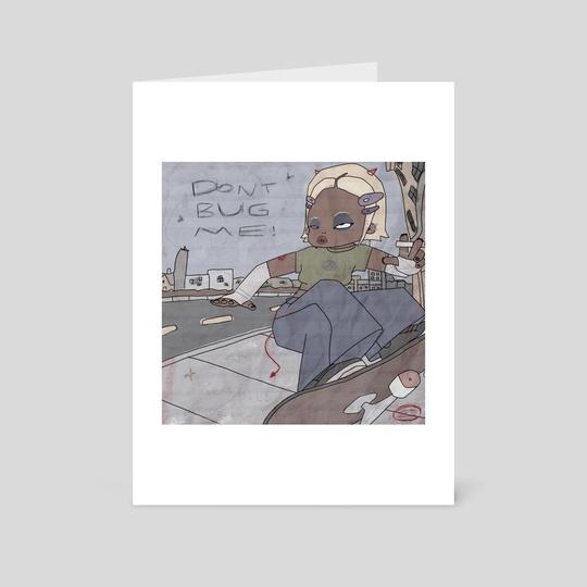 Bug Me Print  by Zorgasm