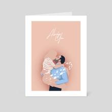 Always you - Art Card by Anna Kuptsova