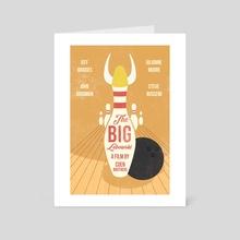 Alternative Big Lebowski movie print - Art Card by Fer Ojea