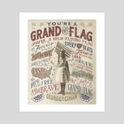 You're a Grand Old Flag - Art Print by The Union Archive