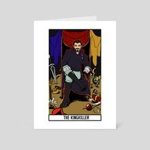 The Kingkiller - Art Card by Extinct Inks