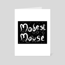 Modest Mouse # 1  - Art Card by Lauren Scott
