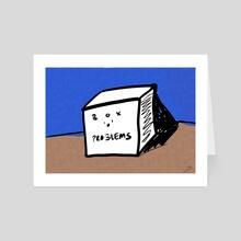 Box o Problems - Art Card by Natasha Marquis