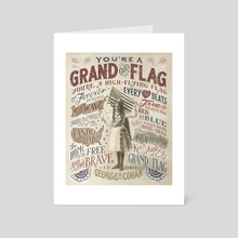 You're a Grand Old Flag - Art Card by The Union Archive