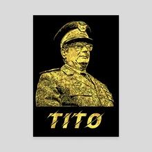 Josip Broz Tito Abstract Portrait President of Yugoslavia Ex SFRJ - Canvas by Olivera Pavlovic Naumovski