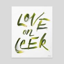 Love on Leek - Canvas by Danielle Evans