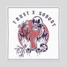Trust Nobody  - Canvas by Cap'n Mug