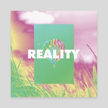 REALITY - Canvas by Pleastic
