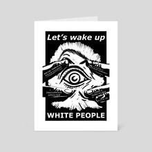 Wake Up - Art Card by Joseph Patton