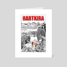 Bartkira - Art Card by Ricardo Lopez Ortiz