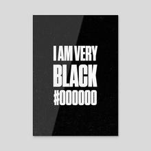 I Am Very Black Retro 3 - Acrylic by Visuals Artwork
