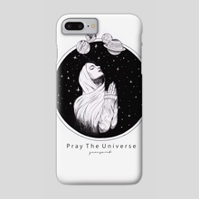 Pray The Universe - Outer Space Series - Phone Case by Raditya Sanjaya