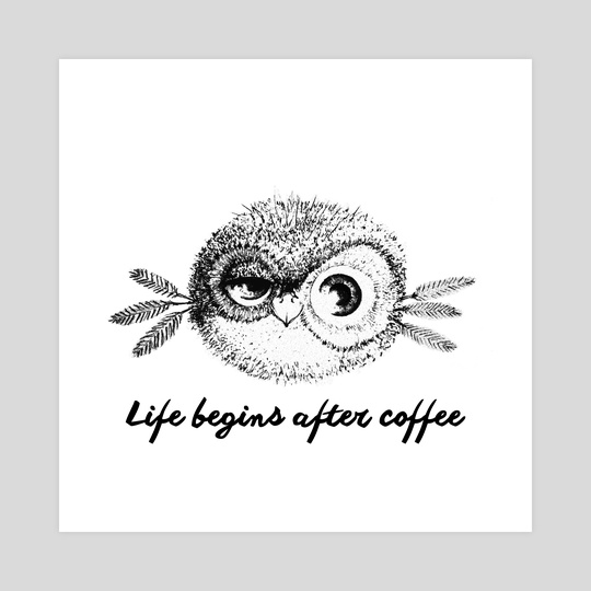 life begins after coffee by Mariana Mattos