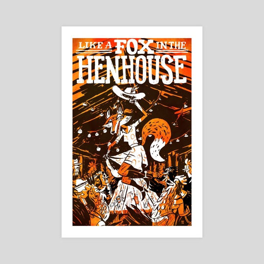 Like a Fox in the Hen House by Sam Washburn