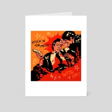 stuck in the middle with you - Art Card by groovedelics