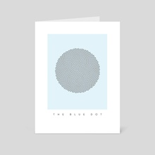 The Blue Dot - Art Card by Paul Rice