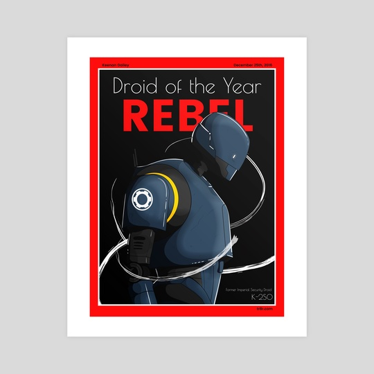 Rebel | Droid of The Year Cover by Keenan Dailey