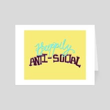 Happily Anti-social - Art Card by Min Morris