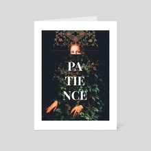 Patience - Art Card by Frank  Moth