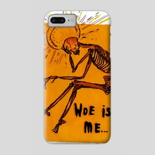 woe is me - holy - Phone Case by Sara Reichard