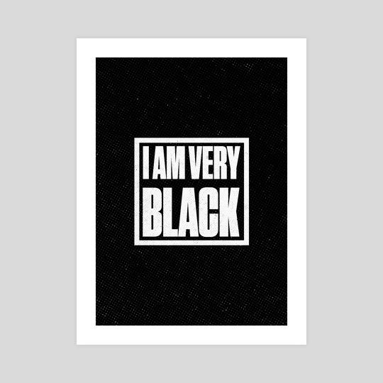 I Am Very Black Retro 5 by Visuals Artwork