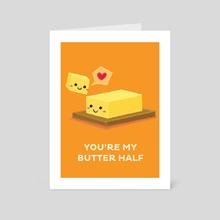 You're My Butter Half - Art Card by Krizia Lim