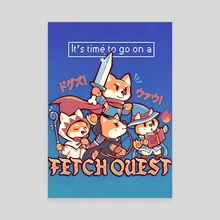 It's Time to go on a Fetch Quest - Canvas by Sarah Richford
