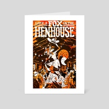 Like a Fox in the Hen House - Art Card by Sam Washburn