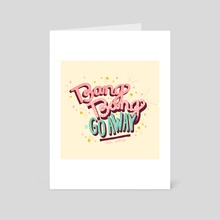 Bang Bang - Art Card by Lala Watkins
