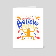 BELIEVE - Art Card by Cam Esparza