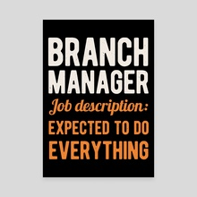 Funny Branch Manager - Canvas by Visuals Artwork