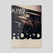 King of the Road (TypePSTR.111) - Acrylic by Flammen