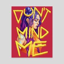 Don't Mind Me - Canvas by Roberto Atanacio Jr.